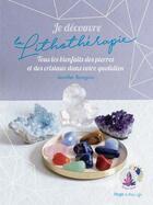 Couverture du livre « Je découvre la lithothérapie » de Jennifer Banguio aux éditions Hugo Document