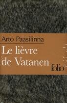 Couverture du livre « Le lièvre de Vatanen » de Arto Paasilinna aux éditions Gallimard
