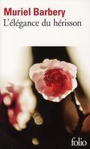 Couverture du livre « L'élégance du hérisson » de Muriel Barbery aux éditions Gallimard