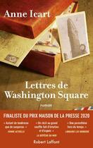 Couverture du livre « Lettres de Washington Square » de Anne Icart aux éditions Robert Laffont