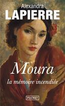 Couverture du livre « Moura, la mémoire incendiée » de Alexandra Lapierre aux éditions Pocket