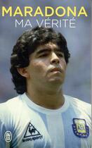 Couverture du livre « Ma vérité » de Diego Maradona aux éditions J'ai Lu