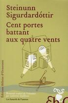 Couverture du livre « Cent portes battant aux quatre vents » de Steinunn Sigurdardottir aux éditions Heloise D'ormesson