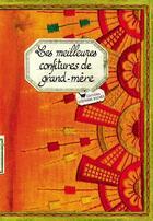 Couverture du livre « Les meilleures confitures de grand-mère » de Sonia Ezgulian aux éditions Les Cuisinieres