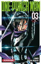 Couverture du livre « One-Punch Man T.3 ; la rumeur » de Yusuke Murata et One aux éditions Kurokawa