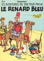 Couverture du livre « Docteur Poche T.6 ; le renard bleu » de Marc Wasterlain aux éditions Dupuis