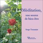 Couverture du livre « Méditation, une source de bien-être » de Serge Toussaint aux éditions Diffusion Rosicrucienne