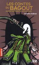 Couverture du livre « Les contes du bagoût » de Claudine Aubrun aux éditions Seuil Jeunesse