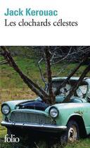 Couverture du livre « Les clochards célestes » de Jack Kerouac aux éditions Gallimard