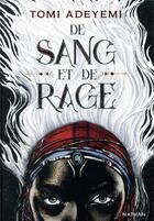 Couverture du livre « Children of blood and bone t.1 ; de sang et de rage » de Tomi Adeyemi aux éditions Nathan