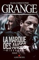 Couverture du livre « La marque des anges ; Miserere » de Jean-Christophe Grange aux éditions Albin Michel