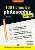 Couverture du livre « 100 fiches de philosophie pour les nuls ; concours » de Aurore Boni aux éditions First