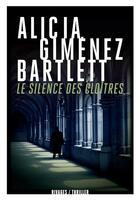 Couverture du livre « Le silence des cloîtres » de Alicia Gimenez Bartlett aux éditions Rivages