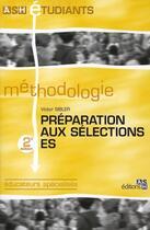 Couverture du livre « Préparation aux selections éducateurs spécialisés » de Victor Sibler aux éditions Ash