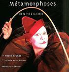 Couverture du livre « Metamorphoses De La Vie A La Scene » de Bruhat/Herve aux éditions Romain Pages