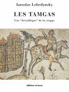 Couverture du livre « Les tamgas ; une