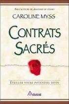 Couverture du livre « Contrats sacrés » de Caroline Myss aux éditions Ariane