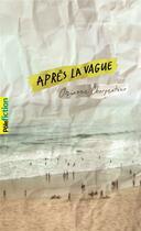 Couverture du livre « Après la vague » de Orianne Charpentier aux éditions Gallimard-jeunesse