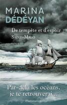 Couverture du livre « De tempête et d'espoir t.1 ; Saint-Malo » de Marina Dedeyan aux éditions Flammarion