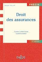 Couverture du livre « Droit des assurances (12e édition) » de Yvonne Lambert-Faivre et Laurent Leveneur aux éditions Dalloz