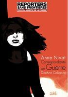 Couverture du livre « Correspondante de guerre » de Daphne Collignon et Anne Nivat aux éditions Soleil