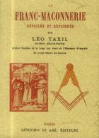 Couverture du livre « La franc-maçonnerie dévoilée et expliquée » de Leo Taxil aux éditions Maxtor
