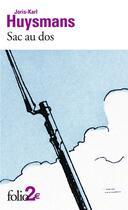 Couverture du livre « Sac au dos ; à vau l'eau » de Joris-Karl Huysmans aux éditions Gallimard
