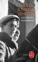 Couverture du livre « Les frères Ashkenazi » de Israel Joshua Singer aux éditions Lgf
