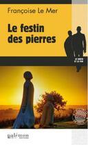 Couverture du livre « Le Gwen et Le Fur T.20 ; le festin des pierres » de Francoise Le Mer aux éditions Palemon