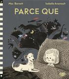 Couverture du livre « Parce que » de Isabelle Arsenault et Mac Barnett aux éditions Little Urban