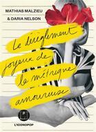 Couverture du livre « Le dérèglement joyeux de la métrique amoureuse » de Mathias Malzieu et Daria Nelson aux éditions L'iconoclaste