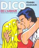 Couverture du livre « Dico feminin-masculin de l'amour » de Patricia Chalon et Michel Cymes aux éditions Marabout