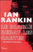 Couverture du livre « Le diable rebat les cartes » de Ian Rankin aux éditions Editions Du Masque
