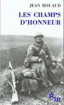 Couverture du livre « Les champs d'honneur » de Jean Rouaud aux éditions Minuit