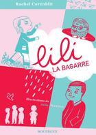 Couverture du livre « Lili la bagarre » de Rachel Corenblit et Julia Wauters aux éditions Rouergue