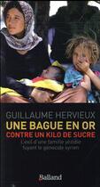 Couverture du livre « Une bague en or contre 1 kg de sucre » de Guillaume Hervieux aux éditions Balland