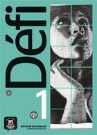 Couverture du livre « Défi 1 ; A1 ; cahier d'activités + MP3 téléchargeable » de Collectif aux éditions La Maison Des Langues