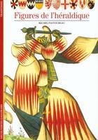 Couverture du livre « Figures de l'heraldique » de Michel Pastoureau aux éditions Gallimard