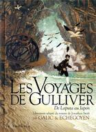 Couverture du livre « Les voyages de Gulliver ; de Laputa au Japon » de Paul Echegoyen et Bertrand Galic aux éditions Soleil