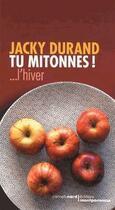 Couverture du livre « Tu mitonnes ! ... l'hiver » de Jacky Durand aux éditions Carnets Nord