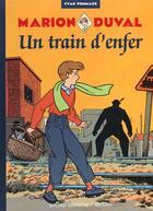 Couverture du livre « Marion Duval T.6 ; un train d'enfer » de Yvan Pommaux aux éditions Bd Kids