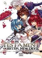 Couverture du livre « The testament of sister new devil T.9 » de Tetsuto Uesu et Miyakokasiwa et Nekosuke Okuma aux éditions Delcourt