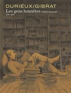 Couverture du livre « Les gens honnêtes ; INTEGRALE T.1 A T.4 » de Jean-Pierre Gibrat et Christian Durieux aux éditions Dupuis