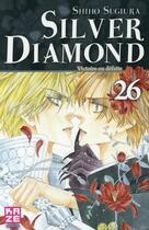 Couverture du livre « Silver diamond t.26 » de Shiho Sugiura aux éditions Kaze