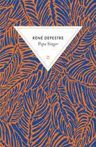 Couverture du livre « Popa Singer » de Rene Depestre aux éditions Zulma