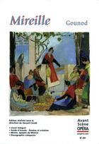 Couverture du livre « L'avant-scène opéra N.251 ; Mireille » de Charles Gounod aux éditions L'avant-scene Opera