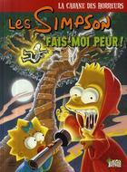 Couverture du livre « Les Simpson - la cabane des horreurs T.1 ; fais-moi peur ! » de Matt Groening aux éditions Jungle
