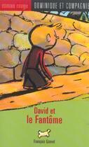 Couverture du livre « David et le fantôme » de Francois Gravel aux éditions Dominique Et Compagnie