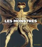 Couverture du livre « Les monstres ; créatures étranges et fantastiques, de la préhistoire à la science-fiction » de Martial Guedron aux éditions Beaux Arts Editions