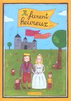 Couverture du livre « Ils Furent Heureux ... » de Dominique Watrin aux éditions Seuil Jeunesse